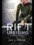 The Rift Uprising: Book One of the Rift Uprising Trilogy