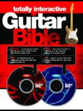Totally Interactive Guitar Bible [With CD and DVD]