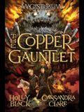 The Copper Gauntlet (Magisterium #2), 2