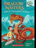 Rise of the Earth Dragon: Branches Book (Dragon Masters #1), Volume 1