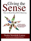 Giving the Sense: How to Read Aloud with Meaning