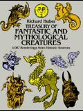 Treasury of Fantastic and Mythological Creatures: 1,087 Renderings from Historic Sources