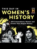 2022 History Channel This Day in Women's History Boxed Calendar: 365 Extraordinary Women and Events That Shaped History