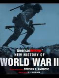 The American Heritage New History of WWII