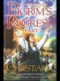 The New Amplified Pilgrim's Progress: Part II: Christiana