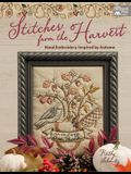 Stitches from the Harvest: Hand Embroidery Inspired by Autumn