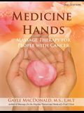 Medicine Hands: Massage Therapy for People with Cancer
