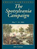 The Spotsylvania Campaign: May 7-21, 1864