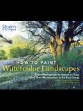 How to Paint Watercolor Landscapes: From Photograph to Sketch to Your Very Own Masterpiece in 6 Easy Steps