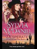 Desperate: A Novella (Lipstick and Lead) (Volume 1)