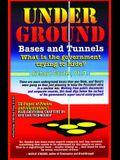 Underground Bases & Tunnels
