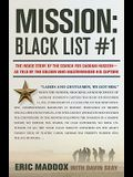 Mission: Black List #1: The Inside Story of the Search for Saddam Hussein---As Told by the Soldier Who Masterminded His Capture