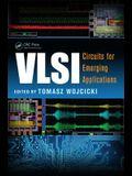 VLSI: Circuits for Emerging Applications