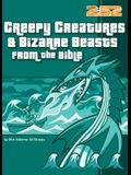 Creepy Creatures and Bizarre Beasts from the Bible