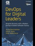 Devops for Digital Leaders: Reignite Business with a Modern Devops-Enabled Software Factory