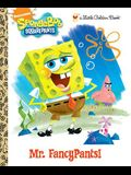 Mr. FancyPants! (SpongeBob SquarePants) (Little Golden Book)