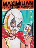 Maximilian & the Bingo Rematch