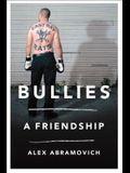 Bullies: A Friendship