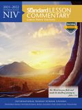 NIV(r) Standard Lesson Commentary(r) Large Print Edition 2021-2022