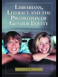 Librarians, Literacy and the Promotion of Gender Equity
