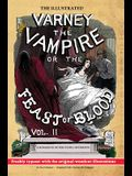 The Illustrated Varney the Vampire; or, The Feast of Blood - In Two Volumes - Volume II: Original Title: Varney the Vampyre