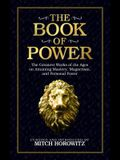 The Book of Power: The Greatest Works of the Ages on Attaining Mastery, Magnetism, and Personal Power