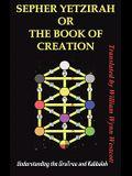 Sepher Yetzirah or the Book of Creation: Understanding the Gra Tree and Kabbalah