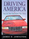 Driving America: Your Car, Your Government, Your Choice