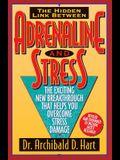 Adrenaline & Stress