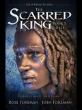 The Scarred King I: Exile