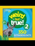 Weird But True 2: Expanded Edition