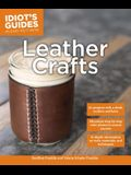 Leather Crafts: In-Depth Information on Tools, Materials, and Techniques