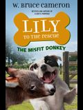 Lily to the Rescue: The Misfit Donkey