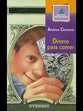 Dinero Para Comer (Montana Encantada) (Spanish Edition)