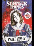 Stranger Things: Rebel Robin