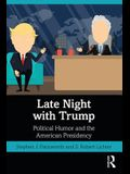 Late Night with Trump: Political Humor and the American Presidency
