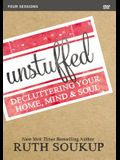 Unstuffed Video Study: Decluttering Your Home, Mind and Soul