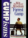 Gumpisms: The Wit and Wisdom of Forrest Gump