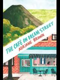 The Café on Dream Street