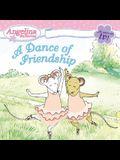 A Dance of Friendship
