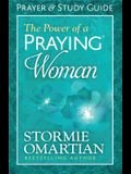 The Power of a Praying(r) Woman Prayer and Study Guide