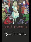 Qua Kính Nhìn: Through the Looking Glass, Vietnamese edition