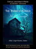 The Dunwich Horror (Academic Edition): With Introduction, Author Bio, Study Guide & Chapter Quizzes