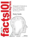 Studyguide for Introduction to Law: Its Dynamic Nature by Cheeseman, Henry R., ISBN 9780131123731