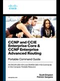 CCNP and CCIE Enterprise Core & CCNP Enterprise Advanced Routing Portable Command Guide: All Encor (350-401) and Enarsi (300-410) Commands in One Comp