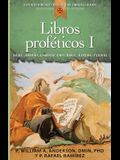 Libros Proféticos I: Isaías, Jeremías, Lamentaciones, Baruc, Ezequiel Y Daniel