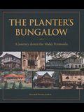 Planters Bungalow: A Journey Do