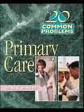 20 Common Problems in Primary Care