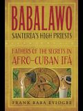 Babalawo: The Secrets of Afro-Cuban Ifa