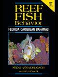 Reef Fish Behavior - Florida Caribbean Bahamas - 2nd Edition